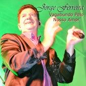 Vagabundo Pelo Nosso Amor by Jorge Ferreira
