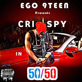 Play & Download 50/50 by Crispy | Napster