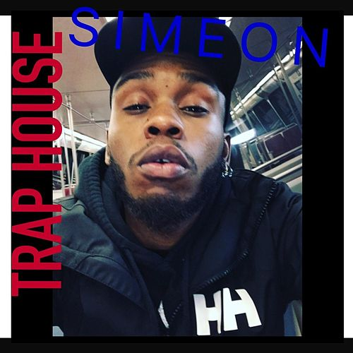 Play & Download Trap House by Simeon | Napster