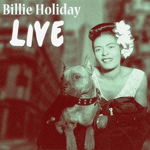 Play & Download Live by Billie Holiday | Napster