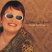 Play & Download Friends For Schuur by Diane Schuur | Napster