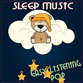 Sleep Music: Easy Listening Pop by Various Artists