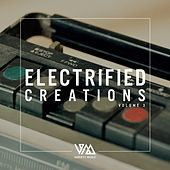 Electrified Creations, Vol. 3 by Various Artists