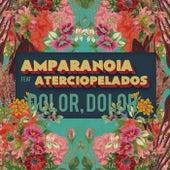 Dolor, dolor (feat. Aterciopelados) de Amparanoia