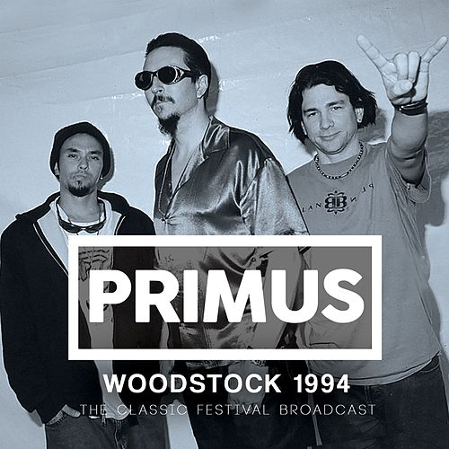 Woodstock 1994 (Live) by Primus