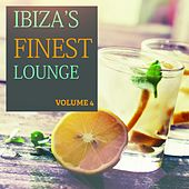 Ibiza's Finest - Lounge, Vol. 4 (Finest Lounge From The Island Of Love) by Various Artists