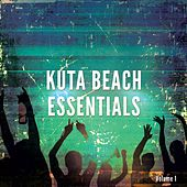 Play & Download Kuta Beach Essentials , Vol. 1 (Finest Summer House Tunes) by Various Artists | Napster