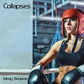 Collapses by Mindy Benjamin