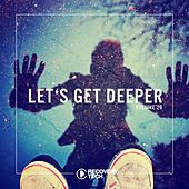 Let's Get Deeper Vol. 26 by Various Artists