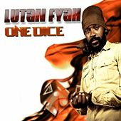 Play & Download One Dyce by Lutan Fyah | Napster