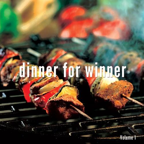 Dinner for Winner, Vol. 1 (Healthy Dinner Music) by Various Artists