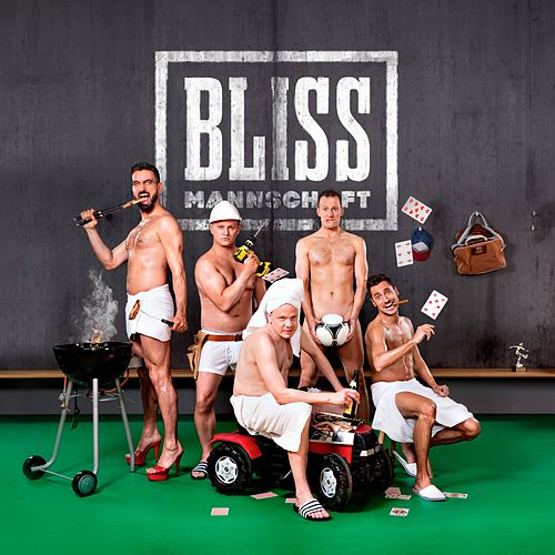 Play & Download Mannschaft by Bliss | Napster