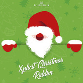 Xplicit Christmas Riddim by Various Artists