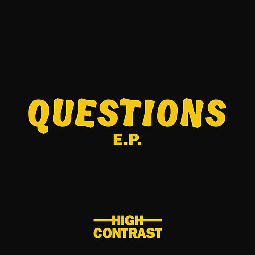 Questions EP von High Contrast