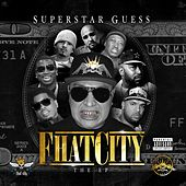 Play & Download Fhat City by Superstar Guess | Napster