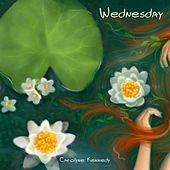 Wednesday by Carolyne Kennedy