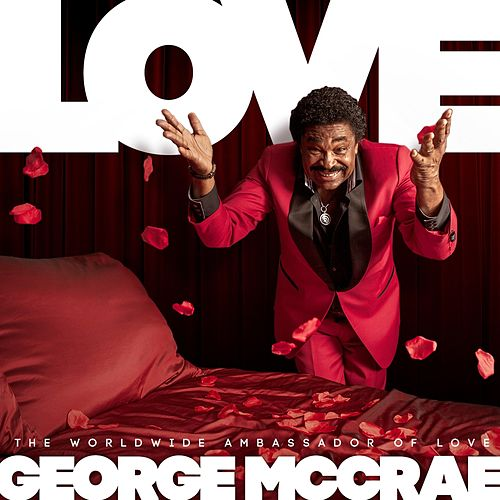 Play & Download Love by George McCrae | Napster