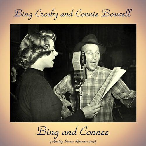 Bing and Connee (Remastered 2017) von Bing Crosby
