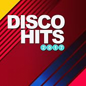 Play & Download Disco Hits 2017 by Various Artists | Napster