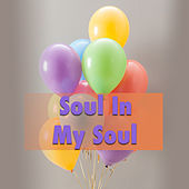 Soul In My Soul von Various Artists