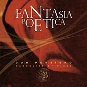 Play & Download Fantasia poetica by Duo Pensiero | Napster