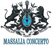 Play & Download Massalia concerto by Camerata del Sud Vincent Beer-Demander | Napster