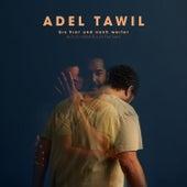 Bis hier und noch weiter von Adel Tawil