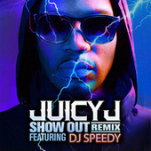 Play & Download Show Out (Remix) by Juicy J | Napster