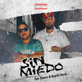 Sin Miedo by Don Dinero