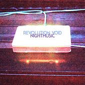 Play & Download Nightmusic by Revolution Void | Napster