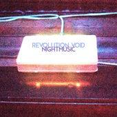 Nightmusic by Revolution Void