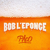 Play & Download Bob l'éponge by Paco | Napster
