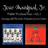 Play & Download Tributo A Chano Pozo, Vol. 2 / Dancing With The Gods by Jose Mangual Jr. | Napster