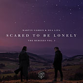 Play & Download Scared To Be Lonely Remixes Vol. 1 by Dua Lipa | Napster
