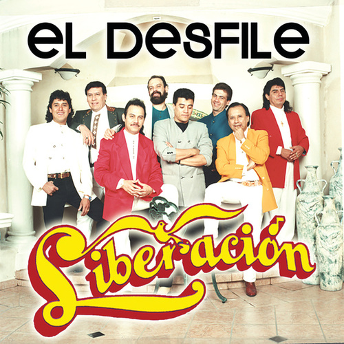 Play & Download El Desfile by Liberación | Napster