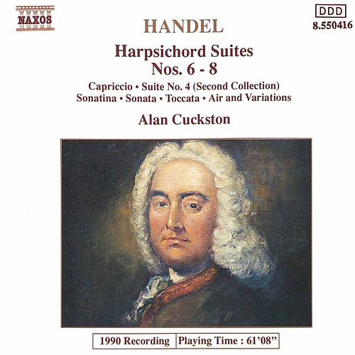 Play & Download Harpsichord Suites Nos. 6-8 by George Frideric Handel | Napster