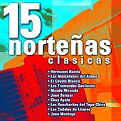 15 Norteñas Clasicas by Various Artists