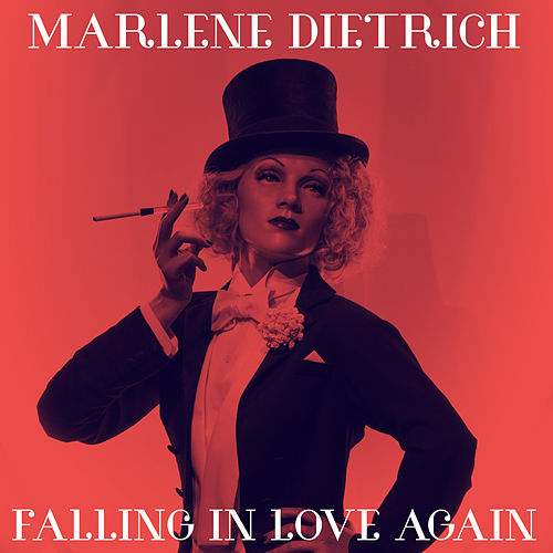 Falling In Love Again von Marlene Dietrich