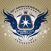 Play & Download Clubstar Session 10th Anniversary (Compiled by Henri Kohn) by Various Artists | Napster
