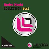 Play & Download Andre Hecht's Collection - Best by Andre Hecht | Napster