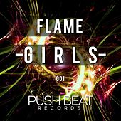 Play & Download Girls by Flame | Napster