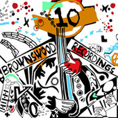 Play & Download Brownswood 10 by Various Artists | Napster