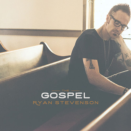 The Gospel by Ryan Stevenson