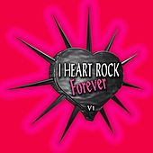 I Heart Rock Forever, Vol. 1 by Various Artists