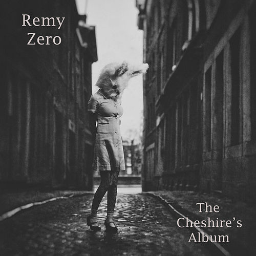 Play & Download The Cheshire's Album by Remy Zero | Napster