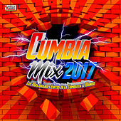 Cumbia Mix 2017 by Various Artists