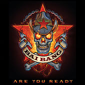 Are You Ready by Bai Bang
