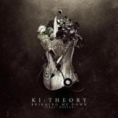 Bringing Me Down by Ki:Theory