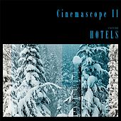 Cinemascope II by Hotels