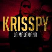 Play & Download La Malamaña - En Vivo by Krisspy   Napster